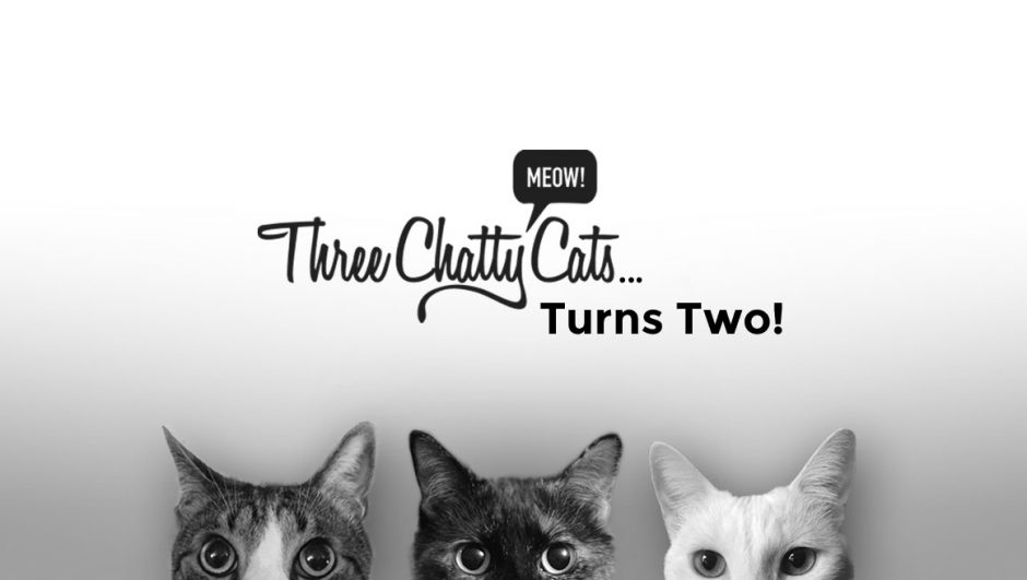Three Chatty Cats Turns Two!