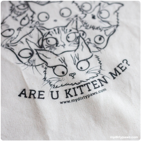 My Dirty Paws Are U Kitten Me Design